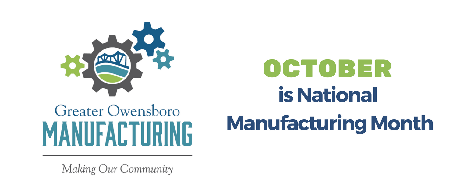 Thank you Manufacturers, for Making Owensboro Greater!